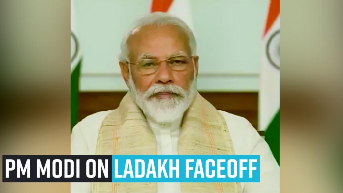 PM Modi on Ladakh faceoff