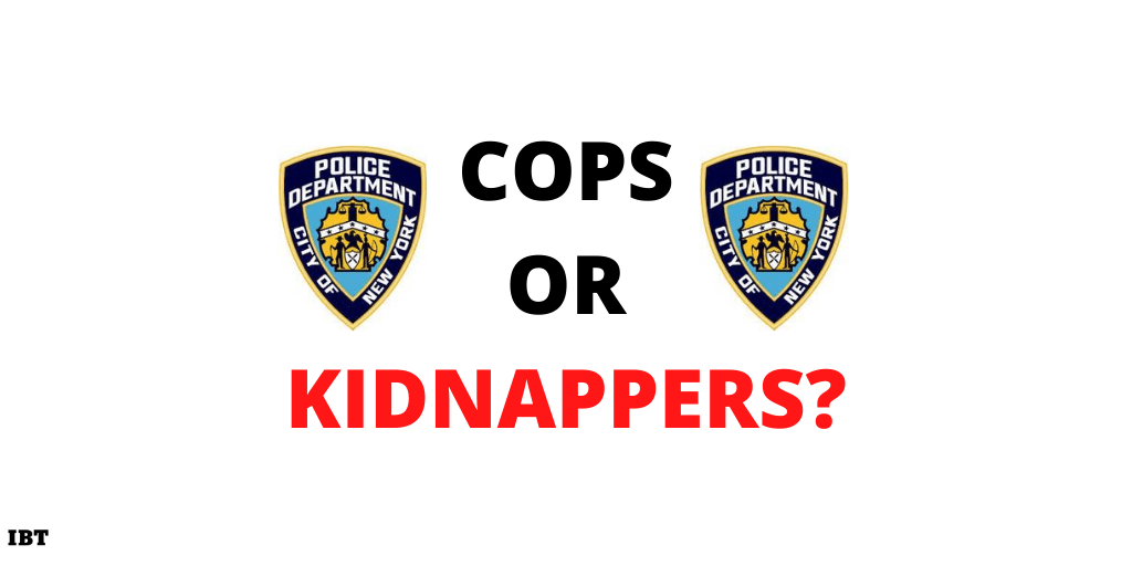 NYPD cops or kidnappers?