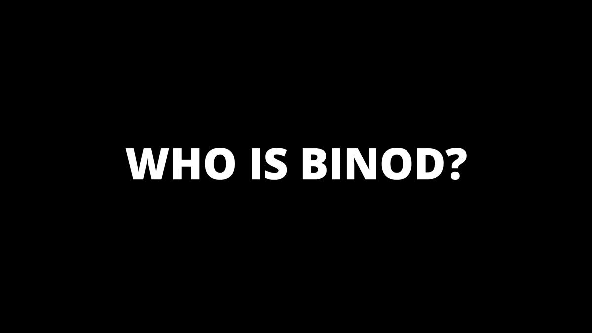 binod