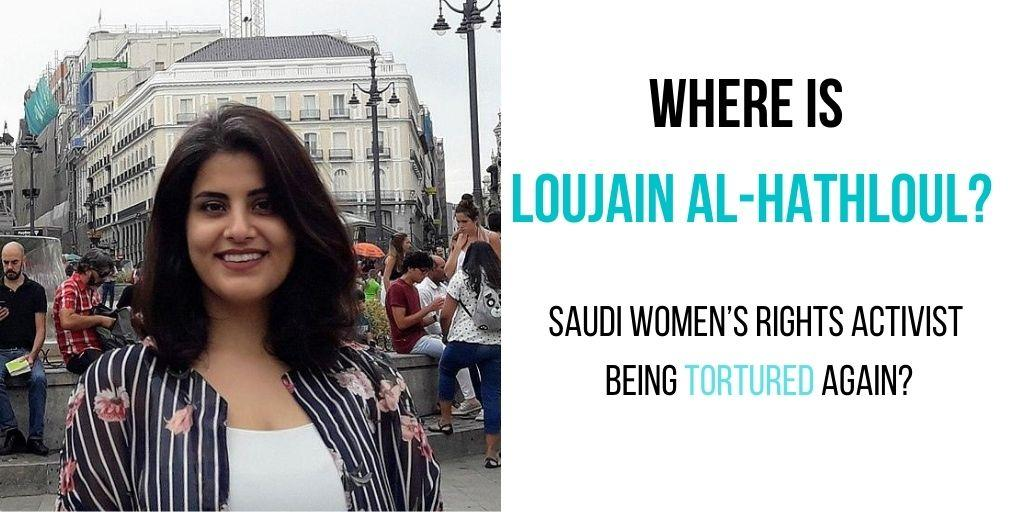 Where is Loujain al-Hathloul, jailed Saudi women